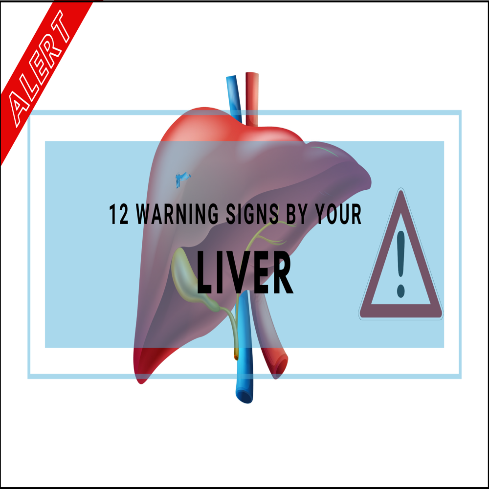 top-12-warning-signs-by-your-liver