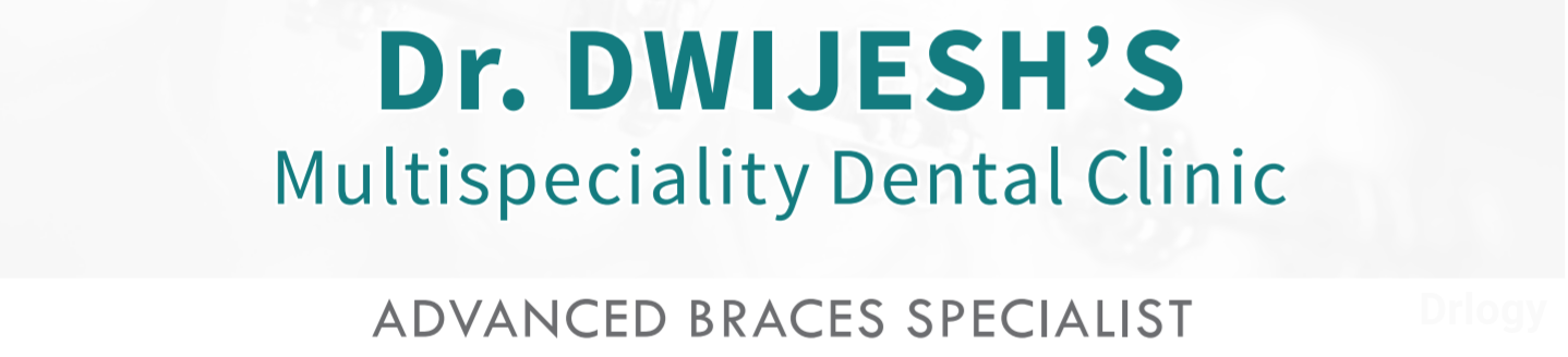 Dr. Dwijesh's Multispeciality Dental Clinic in Ahmedabad